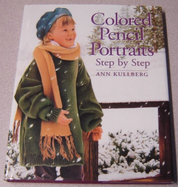 Image for Colored Pencil Portraits Step by Step