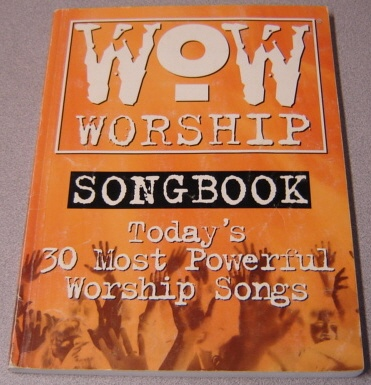 Image for Wow Worship Orange Songbook: Today's 30 Most Powerful Worship Songs