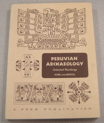 Image for Peruvian Archaeology: Selected Readings