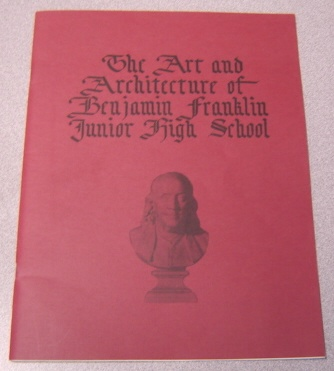 Image for The Art and Architecture of Benjamin Franklin Junior High School