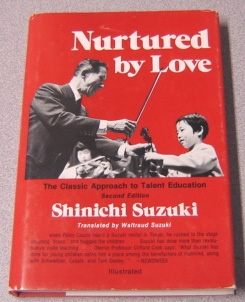 Image for Nurtured By Love: The Classic Approach To Talent Education, Second Edition
