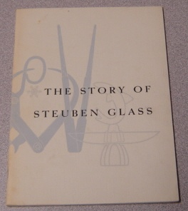 Image for The Story Of Steuben Glass