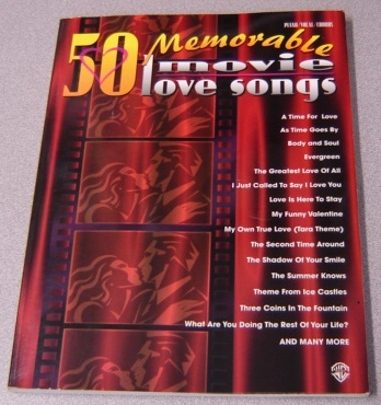 Image for 50 Memorable Movie Love Songs (Piano/Vocal/Chords)