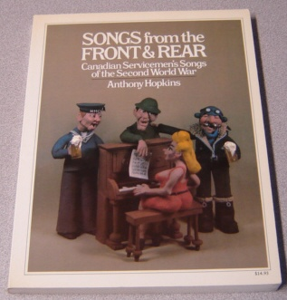 Image for Songs From The Front And Rear: Canadian Servicemen's Songs Of The Second World War