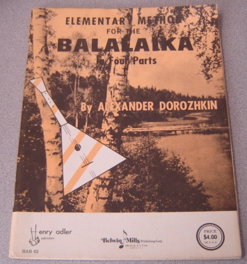 Image for Elementary Method For The Balalaika In Four Parts (1964 Revised Edition)