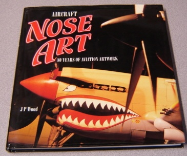Image for Aircraft Nose Art: 80 Years Of Aviation Artwork