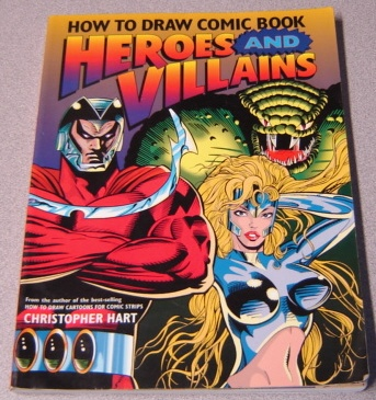 Image for How to Draw Comic Book Heroes and Villains