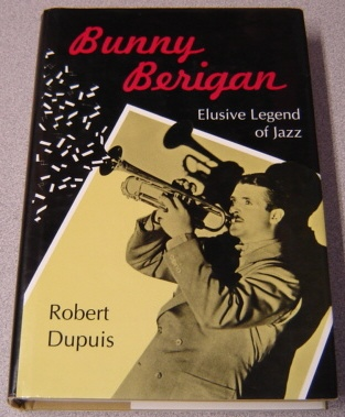 Image for Bunny Berigan: Elusive Legend of Jazz