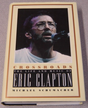 Image for Crossroads: The Life and Music of Eric Clapton