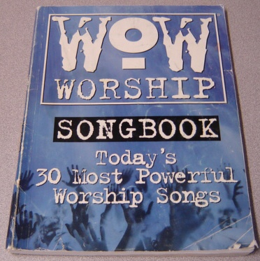 Image for WOW Worship Blue Songbook: Today's 30 Most Powerful Worship Songs