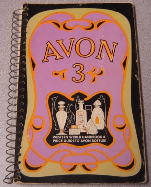 Image for Avon 3: Western World Handbook & Price Guide To Avon Bottles