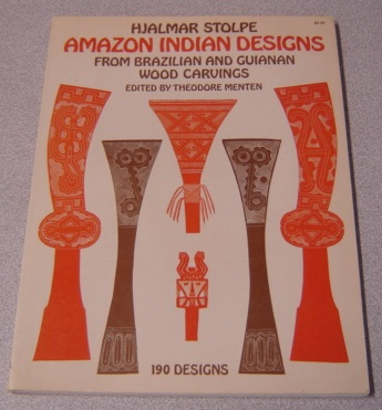 Image for Amazon Indian Designs From Brazilian And Guianan Wood Carvings, 190 Designs