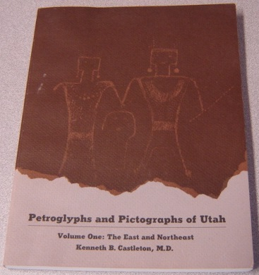 Image for Petroglyphs And Pictographs Of Utah, Volume 1: The East And Northeast