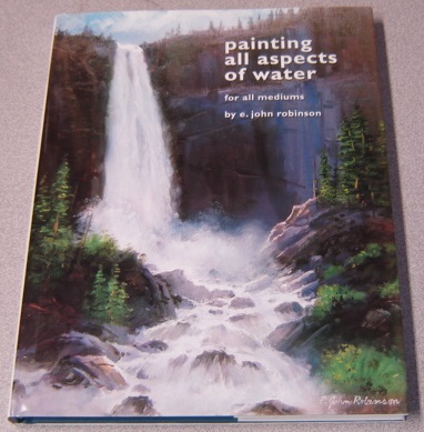 Image for Painting All Aspects of Water for All Mediums
