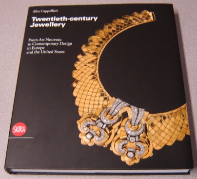 Image for Twentieth-century Jewellery: From Art Nouveau to Contemporary Design in Europe and the United States