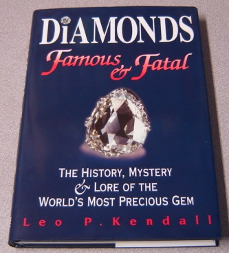Image for Diamonds: Famous & Fatal, The History, Mystery And Lore Of The World's Most Famous Gem