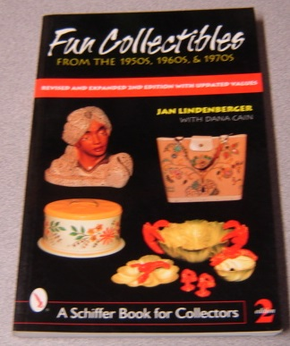 Image for Fun Collectibles From The 1950s, 1960s, & 1970s, Revised & Expanded 2nd Edition With Updated Values (a Schiffer Book For Collectors)