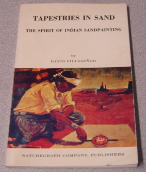 Image for Tapestries In Sand: The Spirit Of Indian Sandpainting; Signed