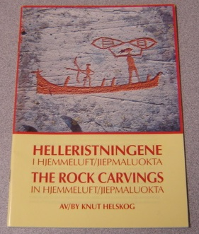 Image for The Rock Carvings in Hjemmeluft/Jiepmaluokta; Helleristningene i Hjemmeluft/Jiepmaluokta
