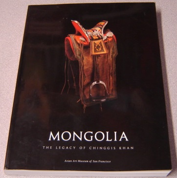 Image for Mongolia : The Legacy Of Chinggis Khan