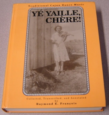 Image for Ye Yaille Chere: Traditional Cajun Dance Music