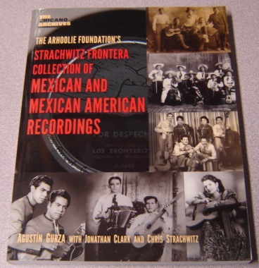 Image for The Arhoolie Foundation's Strachwitz Frontera Collection of Mexican and Mexican American Recordings (Chicano Archives)