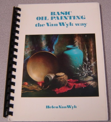 Image for Basic Oil Painting the Van Wyk Way