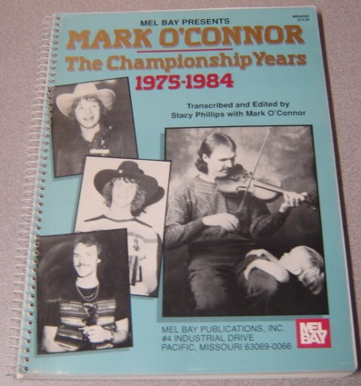 Image for Mel Bay Presents Mark O'Connor: The Championship Years; Signed