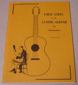 Image for First Steps to the Classic Guitar, Second Edition