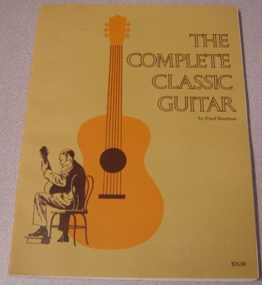Image for The Complete Classic Guitar: A Method From The Beginning To The Professional Level