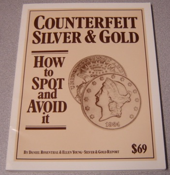 Image for Counterfeit Silver & Gold: How To Spot And Avoid It