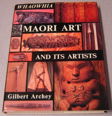 Image for Whaowhia: Maori Art And Its Artists