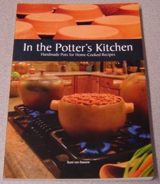 Image for In The Potter's Kitchen: Handmade Pots For Home-cooked Recipes