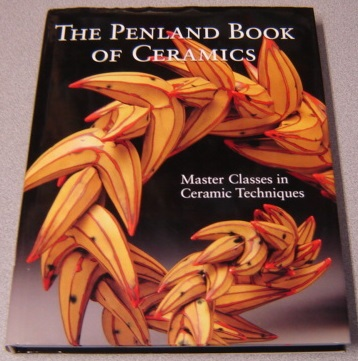 Image for The Penland Book Of Ceramics: Master Classes In Ceramic Techniques