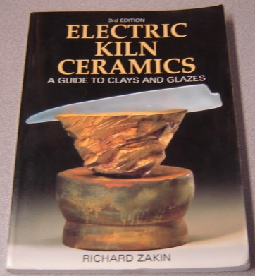 Image for Electric Kiln Ceramics: A Guide To Clays And Glazes, 3rd Edition