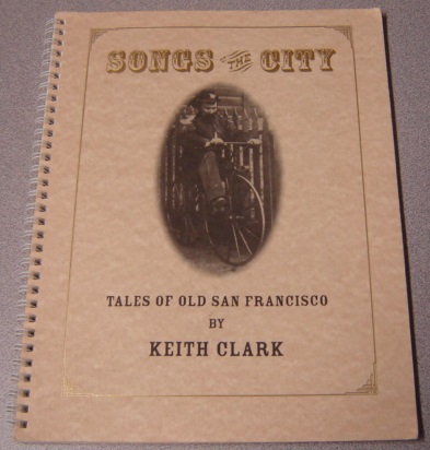 Image for Songs of The City: Tales of Old San Francisco