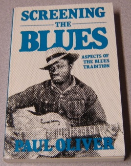 Image for Screening The Blues: Aspects Of The Blues Tradition (A Da Capo paperback)