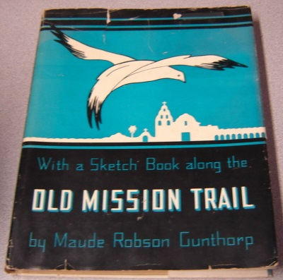 Image for With A Sketch Book Along The Old Mission Trail; Signed