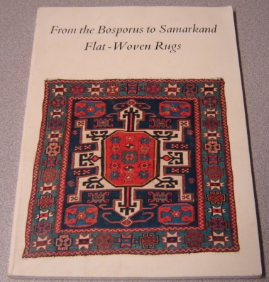 Image for From the Bosporus to Samarkand: Flat-Woven Rugs