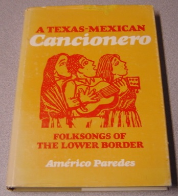 Image for Texas-Mexican Cancionero: Folk Songs of the Lower Border (Music in American Life)