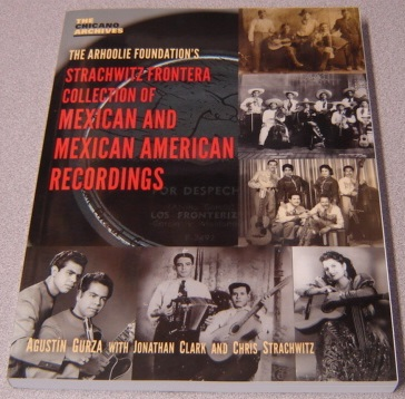Image for The Arhoolie Foundation's Strachwitz Frontera Collection of Mexican and Mexican American Recordings (The Chicano Archives, Volume 6)