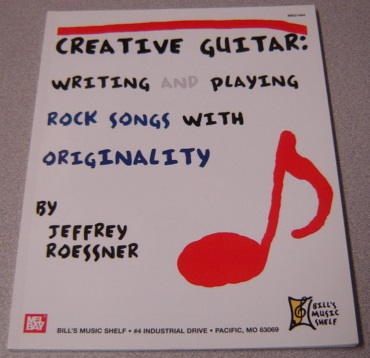 Image for Creative Guitar: Writing and Playing Rock Songs With Originality