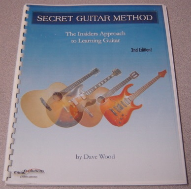 Image for The Secret Guitar Method: The Insiders Approach To Learning Guitar, 2nd Edition