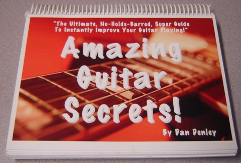 Image for Amazing Guitar Secrets, The Ultimate, No-Holds-Barred, Super Guide To Instantly Improve Your Guitar Playing!