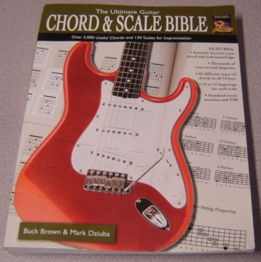 Image for The Ultimate Guitar Chord & Scale Bible: Over 5,000 Useful Chords and 130 Scales for Improvisation (National Guitar Workshop)