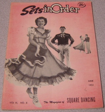 Image for Sets In Order - The Magazine Of Square Dancing, Volume 3 #6, June 1951
