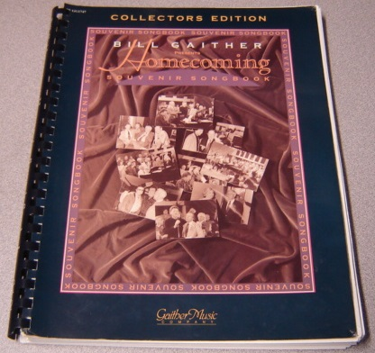Image for Bill Gaither Presents Homecoming Souvenir Songbook, Collector's Edition