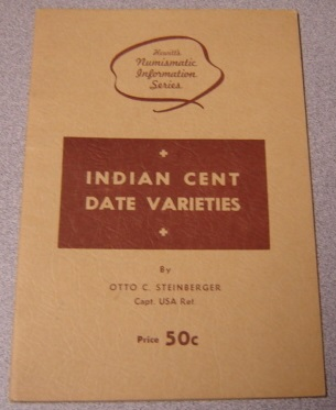 Image for Indian Cent Date Varieties (Hewitt's Numismatic Information Series)