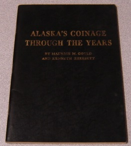 Image for Alaska's Coinage Through The Years