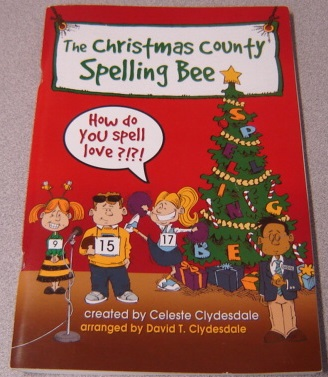 Image for The Christmas County Spelling Bee: How Do You Spell Love?